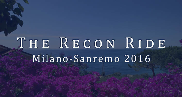 The Recon Ride Milan-Sanremo 2016